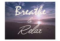 Breathe And Relax Fine Art Print