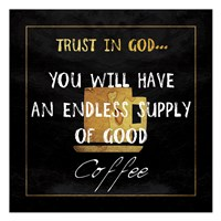 God's Coffee Fine Art Print