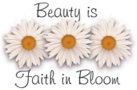 Beauty is Faith in Bloom Fine Art Print