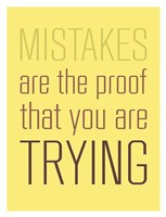 Mistakes Are the proof Fine Art Print