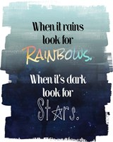 Look for Rainbows Fine Art Print