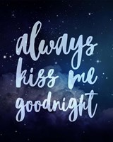 Stellar - Kiss Me Goodnight Fine Art Print