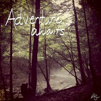 Adventure Awaits Fine Art Print