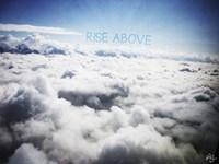 Rise Above Fine Art Print