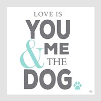 You Me and the Dog Fine Art Print