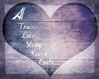 A True Love Story Never Ends Fine Art Print