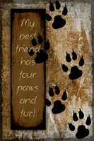 Your True Friend Has Four Paws Fine Art Print