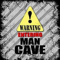 Warning Man Cave Fine Art Print