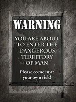 Welcome To Man Cave Warning Fine Art Print
