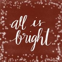 All is Bright Fine Art Print