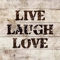 Live Laugh Love In Wood Fine Art Print