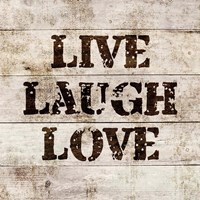 Live Laugh Love In Wood Fine Art Print