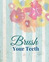 Brush Your Teeth Fine Art Print