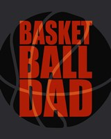 Basketball Dad Fine Art Print