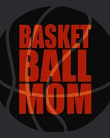 Basketball Mom Fine Art Print