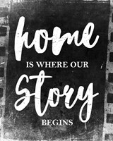 Home Is Where Our Story Begins-Film Fine Art Print
