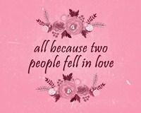 All Because-Pink Fine Art Print