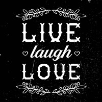 Live Laugh Love-Black Fine Art Print