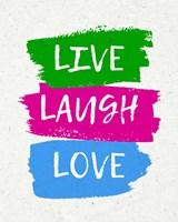 Live Laugh Love-Bold Fine Art Print
