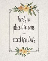 There's No Place Like Home Except Grandma's Yellow Flowers Fine Art Print