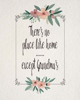There's No Place Like Home Except Grandma's Pink Flowers Fine Art Print