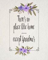 There's No Place Like Home Except Grandma's Purple Flowers Fine Art Print
