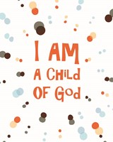 I Am A Child Of God Radial Dots Orange Fine Art Print
