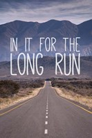 For The Long Run Fine Art Print