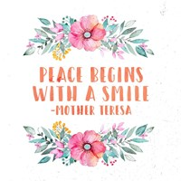 Peace Begins With a Smile-Floral Fine Art Print