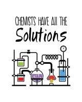 Chemists Have All The Solutions White Fine Art Print