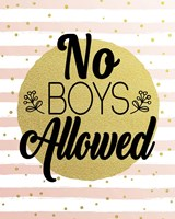 No Boys Allowed Stripes and Dots Gold Fine Art Print