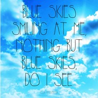 Blue Skies - Ella Fitzgerald Quote Fine Art Print