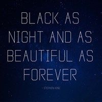 Black as Night - Stephen King Quote Fine Art Print