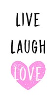 Live Laugh Love - White with Pink Heart Fine Art Print