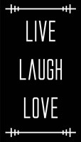 Live Laugh Love - Black Fine Art Print