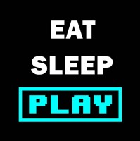 Eat Sleep Play - Black with Blue Text Fine Art Print