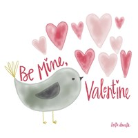 Be My Valentine Fine Art Print