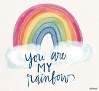 You Are My Rainbow Fine Art Print