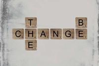 Be the Change Fine Art Print