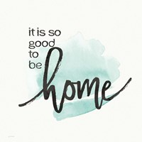 Good to Be Home Fine Art Print