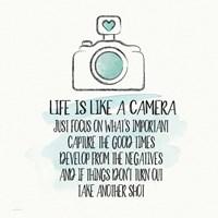 Life is Like a Camera Fine Art Print
