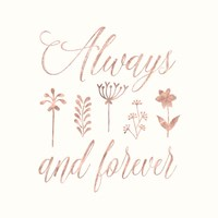 Always and Forever Floral Fine Art Print