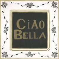 Ciao Bella Fine Art Print