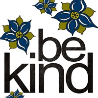 Be Kind Fine Art Print