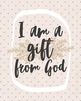 I am a Gift from God Dot Pattern Fine Art Print