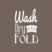 Wash Dry And Fold Brown Background Fine Art Print