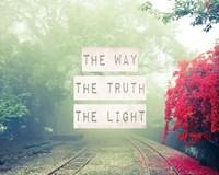 The Way The Truth The Light Railroad Tracks Fine Art Print