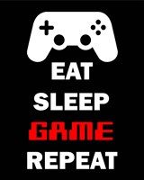 Eat Sleep Game Repeat  - Black Framed Print
