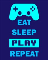 Eat Sleep Game Repeat  - Blue Fine Art Print