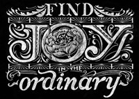 Find Joy In The Ordinary Fine Art Print